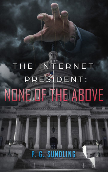 The Internet President: None of the Above